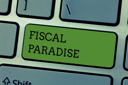 Writing note showing Fiscal Paradise. Business photo showcasing The waste of public money is a great concern topic.