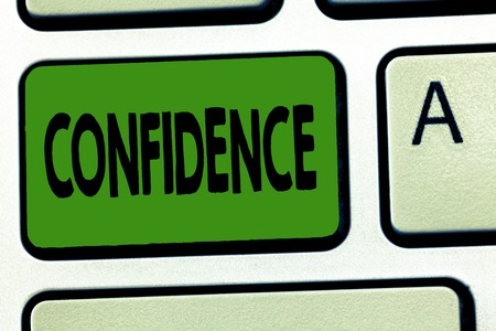Handwriting text Confidence. Concept meaning Have faith in Rely on someone or something Telling secrets.