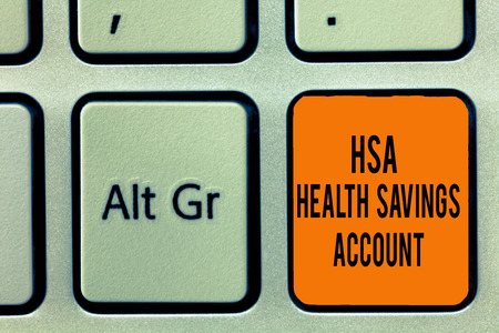 Handwriting text writing Hsa Health Savings Account. Concept meaning Supplements one s is current insurance coverage. Stock Photo