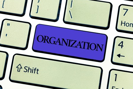 Word writing text Organization. Business concept for Organized group of showing with a particular purpose Business.