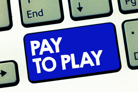 Handwriting text Pay To Play. Concept meaning Give money for playing a game Gambling Sports Entertainment. Stok Fotoğraf