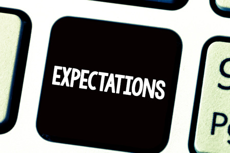 Text sign showing Expectations. Conceptual photo Strong belief that something will happen or be the case. Banque d'images