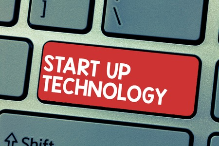 Handwriting text writing Start Up Technology. Concept meaning Young Technical Company initially Funded or Financed.