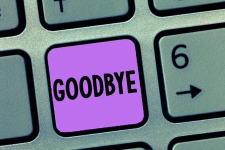 Conceptual hand writing showing Goodbye. Business photo showcasing Greeting for leaving Farewell See you soon Separation salute. Stock Photo