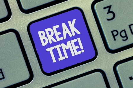 Text sign showing Break Time. Conceptual photo Vacation period resting Relaxation Holidays out of work. 免版税图像