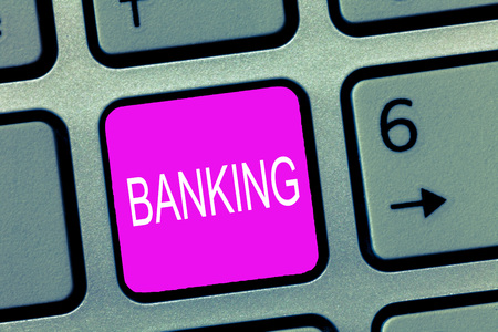 Handwriting text Banking. Concept meaning Business conducted or services offered by bank Finance related.