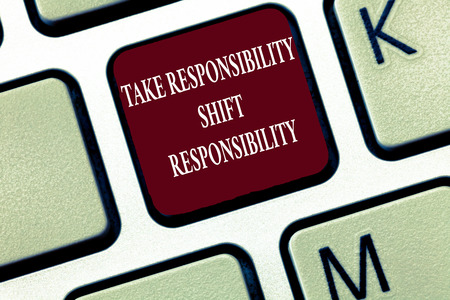 Text sign showing Take Responsibility Shift Responsibility. Conceptual photo Be matured Take the obligation. Stock Photo