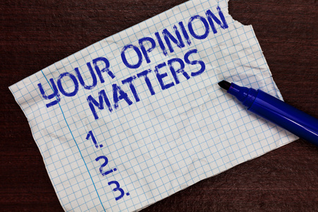 Writing note showing Your Opinion Matters. Business photo showcasing to Have your say Providing a Valuable Input to Improve Squared notebook paper Markers Communicating ideas Expressing feelings