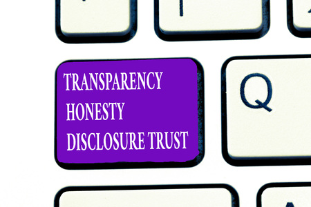 Word writing text Transparency Honesty Disclosure Trust. Business concept for Political Agenda Corporate Will. Archivio Fotografico