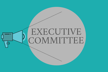 Conceptual hand writing showing Executive Committee. Business photo text Group of Directors appointed Has Authority in Decisions.