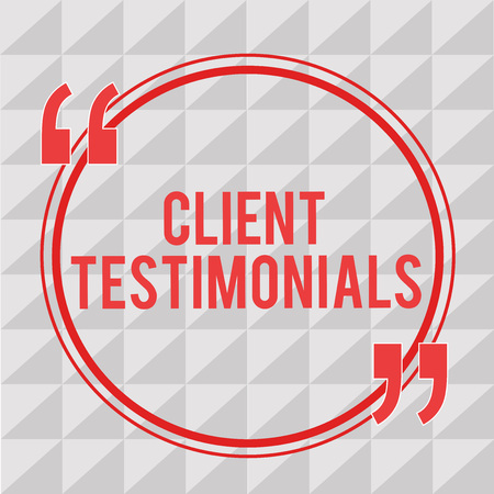 Writing note showing Client Testimonials. Business photo showcasing Written Declaration Certifying persons Character Value.