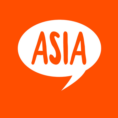 Conceptual hand writing showing Asia. Business photo text Largest and populous continent Eastern and northern hemisphere.