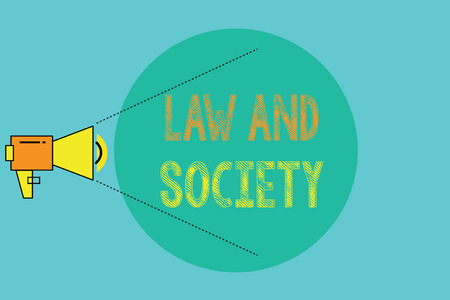 Conceptual hand writing showing Law And Society. Business photo showcasing Address the mutual relationship between law and society.