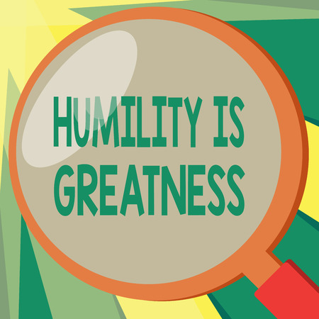 Conceptual hand writing showing Humility Is Greatness. Business photo showcasing being Humble is a Virtue not to Feel overly Superior.