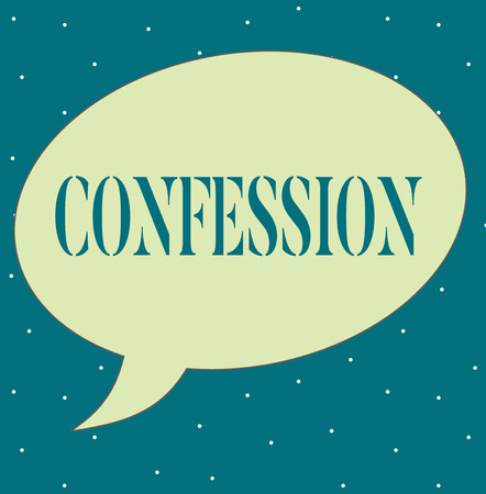 Writing note showing Confession. Business photo showcasing Statement admitting one is guilty of crime Religious doctrine. 写真素材