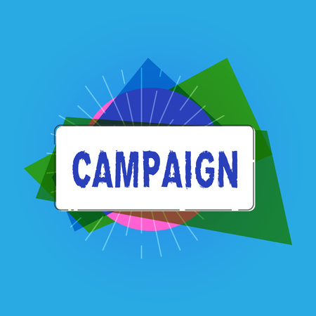 Writing note showing Campaign. Business photo showcasing organized course of action to promote and sell product service. Stockfoto