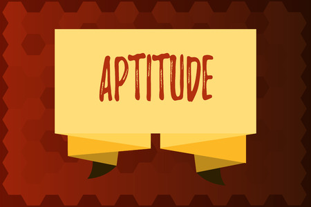 Text sign showing Aptitude. Conceptual photo Natural ability tendency to do something Skill Talent perforanalysisce.