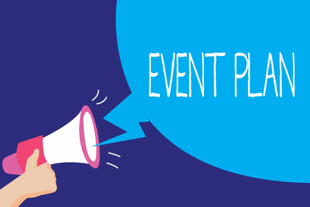 Text sign showing Event Plan. Conceptual photo Process of analysisaging a project meeting convention ceremony.