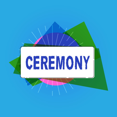 Writing note showing Ceremony. Business photo showcasing formal religious or public occasion especially celebrating event. 스톡 콘텐츠