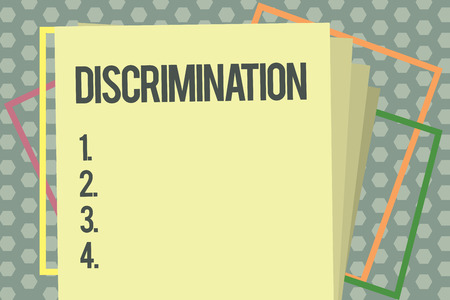 Word writing text Discrimination. Business concept for Prejudicial treatment of different categories of showing.