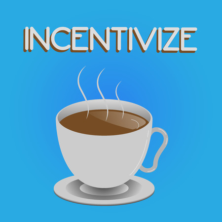 Writing note showing Incentivize. Business photo showcasing Motivate or encourage someone to do something Provide incentive.