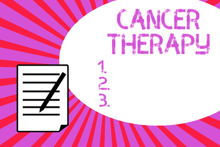 Handwriting text writing Cancer Therapy. Concept meaning Treatment of cancer in a patient with surgery Chemotherapy.