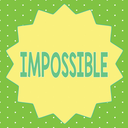 Word writing text Impossible. Business concept for Not able to occur exist or be done Difficult Challenging. 版權商用圖片