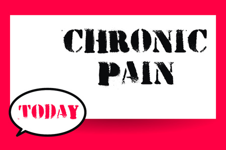Word writing text Chronic Pain. Business concept for Pain that extends beyond the expected period of healing.