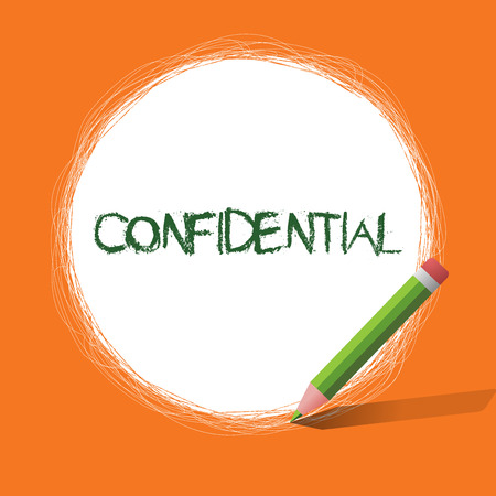 Conceptual hand writing showing Confidential. Business photo showcasing Something intended to be kept as a secret Private information.