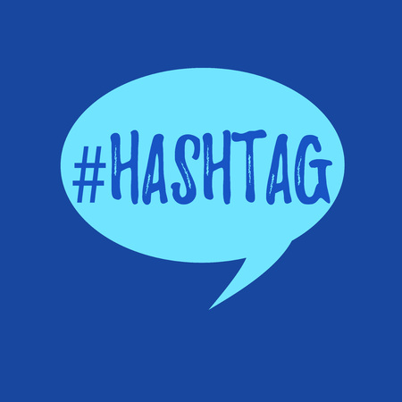 Text sign showing Hashtag  Conceptual photo Internet tag for