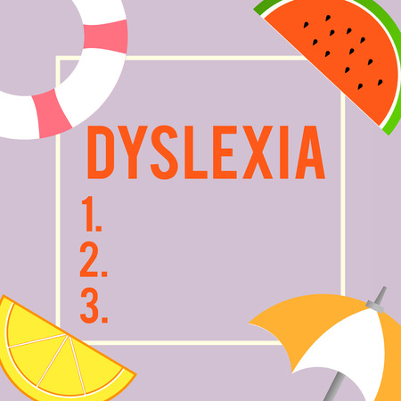 Text sign showing Dyslexia. Conceptual photo Disorders that involve difficulty in learning to read and improve.