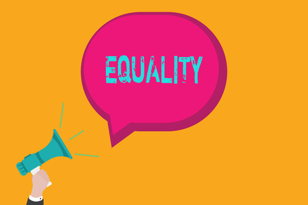 Handwriting text writing Equality. Concept meaning state of being equal especially in status rights or opportunities.