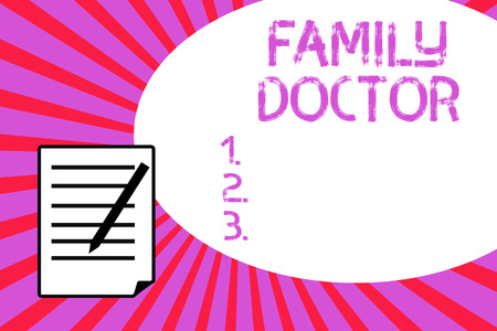 Handwriting text writing Family Doctor. Concept meaning Provide comprehensive health care for showing of all ages.