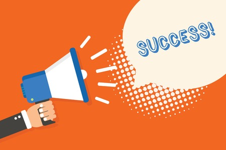 Handwriting text writing Success. Concept meaning accomplishment aim purpose good or bad outcome of undertaking Man holding megaphone loudspeaker speech bubble orange background halftone Фото со стока
