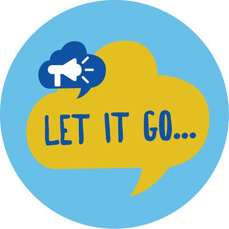 Conceptual hand writing showing Let It Go.... Business photo showcasing Choose not to make reactions about an action or remark.