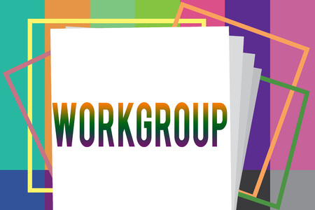 Word writing text Workgroup. Business concept for Group of showing who normally work together Team Coworkers.