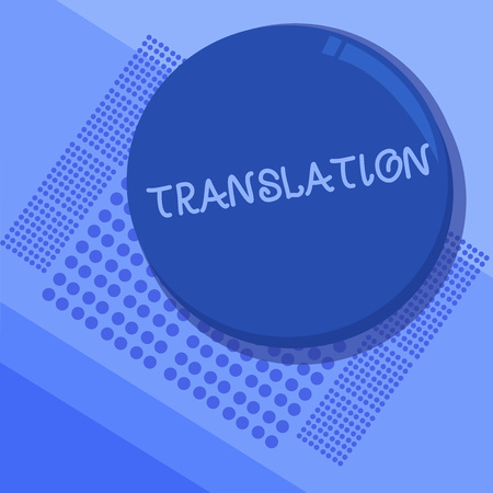 Text sign showing Translation. Conceptual photo Process of translating words text from one language into another.