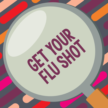 Text sign showing Get Your Flu Shot. Conceptual photo Acquire the vaccine to protect against influenza.