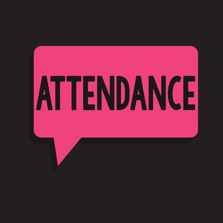 Writing note showing Attendance. Business photo showcasing Going regularly Being present at place or event Number of showing.
