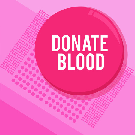 Word writing text Donate Blood. Business concept for Refers to the collection of blood commonly from donors.