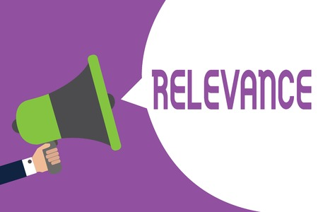 Word writing text Relevance. Business concept for Being closely connected Appropriate Important information Man holding megaphone loudspeaker speech bubble message speaking loud