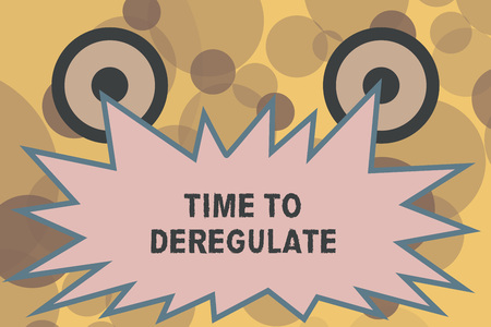 Text sign showing Time To Deregulate. Conceptual photo government remove regulations in health care services. Stok Fotoğraf