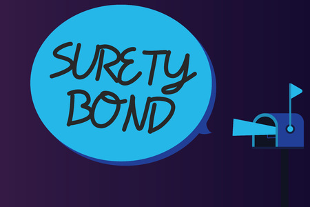 Word writing text Surety Bond. Business concept for Formal legally enforceable contract between three parties.