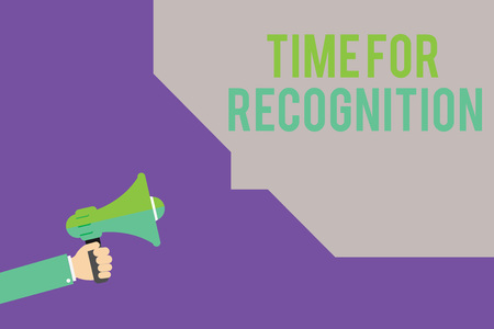 Text sign showing Time For Recognition. Conceptual photo Acknowledgement Interval between Stimulus and Nature.