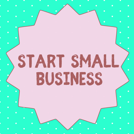 Text sign showing Start Small Business. Conceptual photo Aspiring Entrepreneur a New Venture Trade Industry.