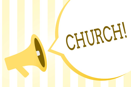 Writing note showing Church. Business photo showcasing Building used for public Christian worship Religious spiritual place Megaphone loudspeaker yellow stripes important message speech bubble 版權商用圖片