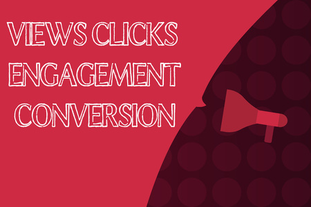 Word writing text Views Clicks Engagement Conversion. Business concept for Social media platform optimization.
