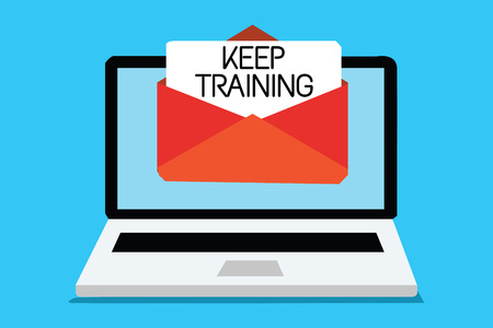 Text sign showing Keep Training. Conceptual photo Grounding Drilling Always Wonder Be Curious Learn Computer receiving email important message envelope with paper virtual