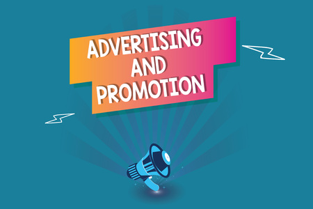 Word writing text Advertising And Promotion. Business concept for Controlled and Paid marketing activity in media.