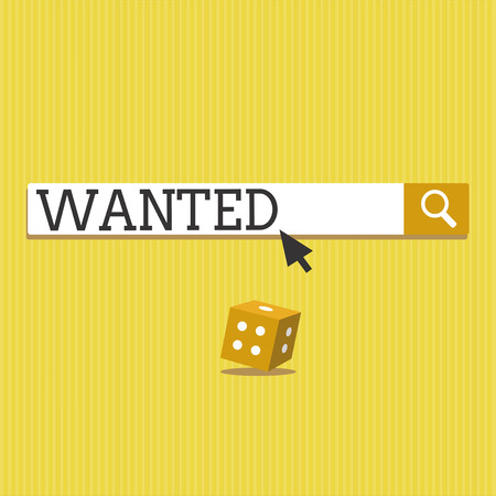 Text sign showing Wanted. Conceptual photo Desire something Wish want Hoping for Somebody being searched.